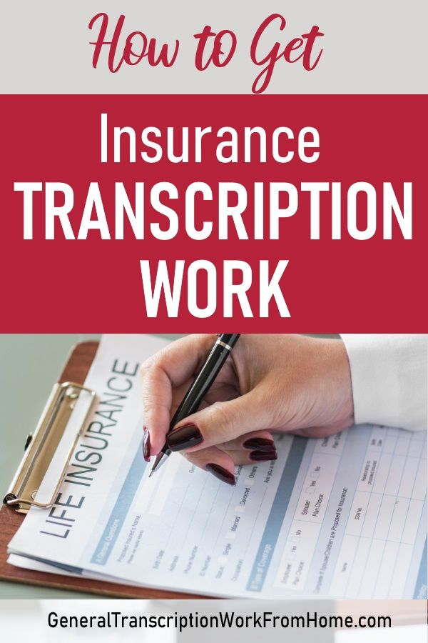 How To Get Insurance Transcription Work From Home Home Insurance