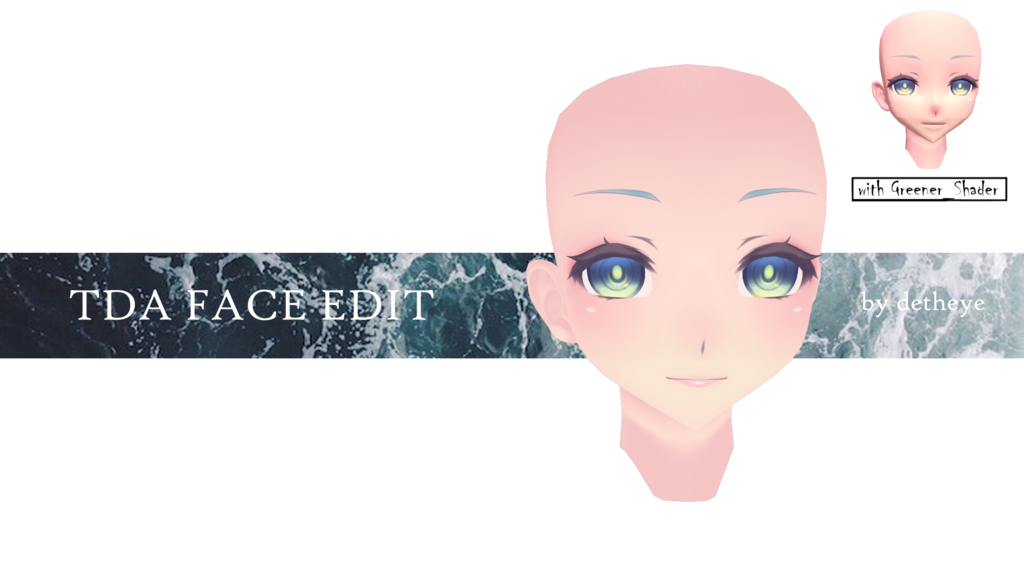 MMD ]  : TDA FACE EDIT :  [ DOWNLOAD ] by detheye | mms