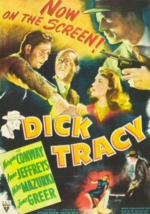 Dick Tracy (1945). Dir. William Berke. Starring:  Morgan Conway, Anne Jeffreys, Mike Mazurk.