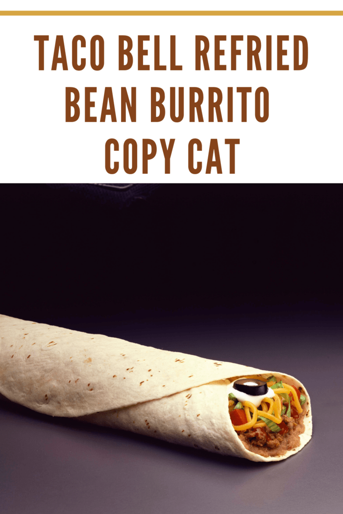 Easy Copycat Taco Bell Bean Burritos Recipe Without A Run To The Border Recipe Bean Burritos Recipe Burritos Recipe Bean Burritos