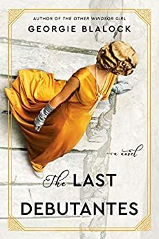 The Last Debutantes Historical Fiction 2021. The L