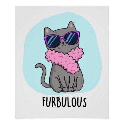 Furbulous Cute Elegant Cat Pun Poster | Zazzle.com