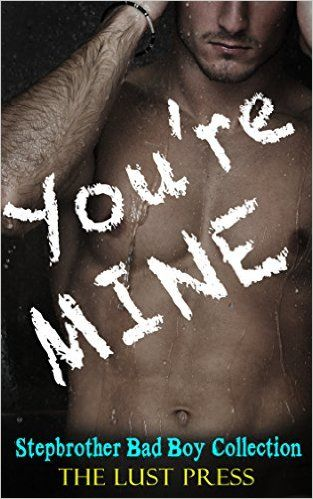 ROMANCE: ROMANCE COLLECTION: STEPBROTHER ROMANCE: You're Mine (FREE BONUS!! STEAMY HOT STORY) (Romance Contemporary Collection Billionaire Bad Boy BBW Taboo) - Kindle edition by Young Love Press. Religion & Spirituality Kindle eBooks @ Amazon.com.