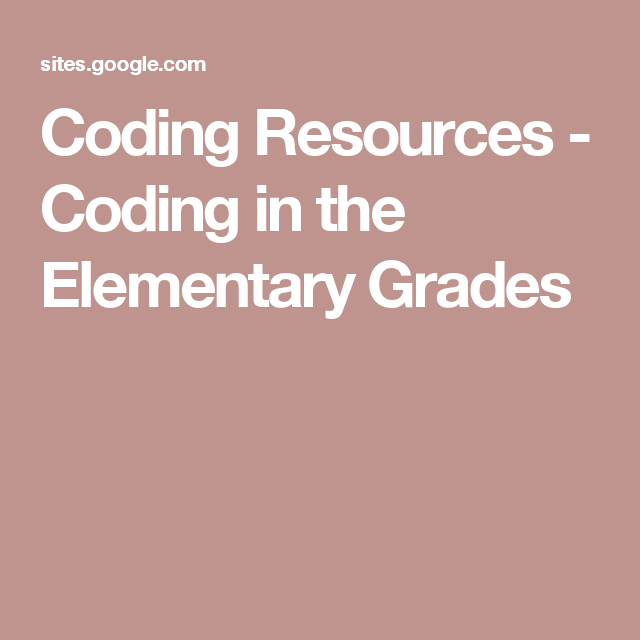 Coding Resources - Coding in the Elementary Grades