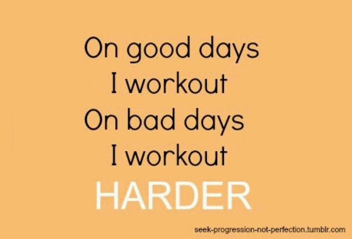 Workout on bad days. http://paleoaholic.com/