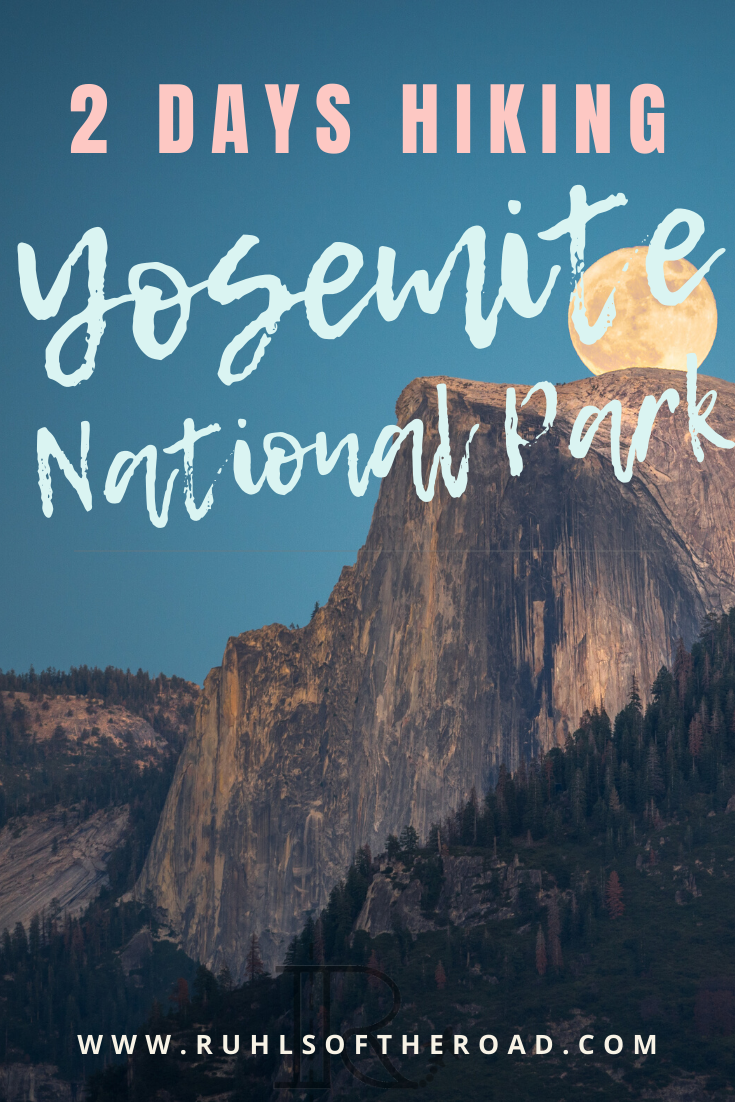Best Hikes In Yosemite 2 Day Itinerary In 2020 National Parks Trip Best Hikes California Travel