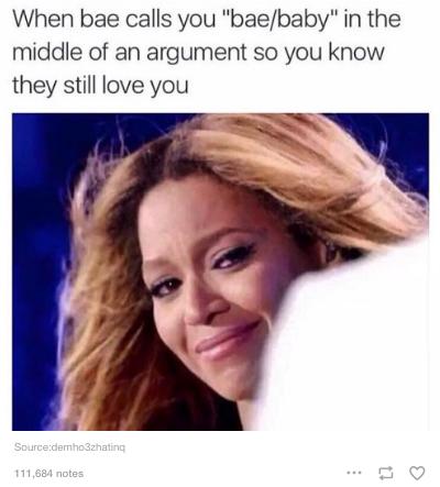 20 Hilarious Tumblr Posts About Fighting With Bae Gurl Com Beyonce Memes Couple Memes Boyfriend Memes