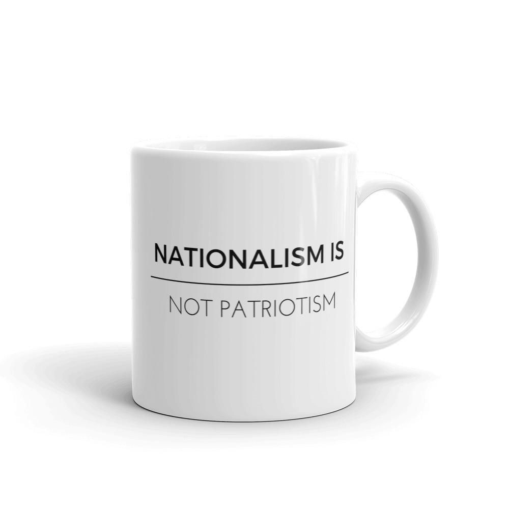 We Know You Ll Love This New Product On Our Site Nationalism Is No Get It Here Http Wearyourdissent Com Products Nationalism Mugs Patriotic Glassware