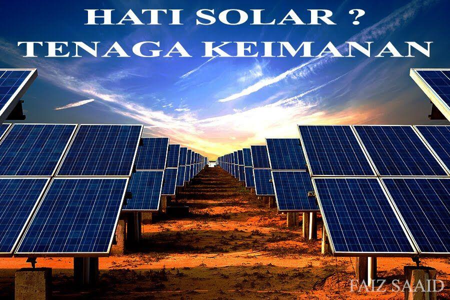 Hati Solar Tenaga Keimanan Faiz Saaid Solar Panels Solar Best Solar Panels