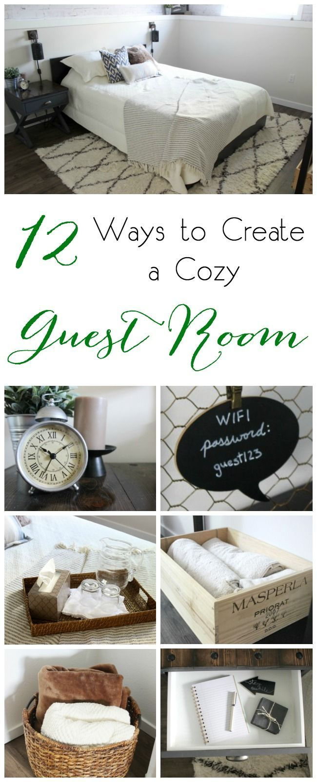 12 Ways to Create a Cozy Guest Room 12 great tips for taking your guest space to the next level. Learn how to create a welcoming, cozy guest room just by adding a few special items! #modernrusticbedroom