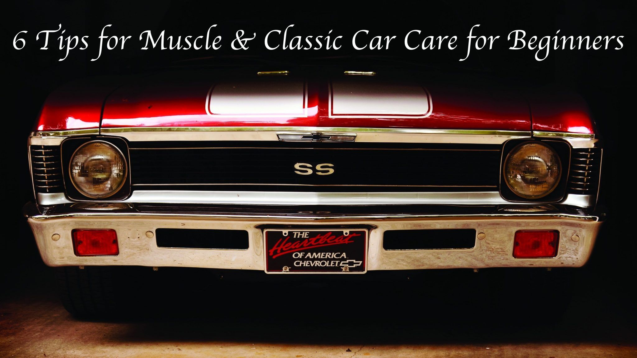 Basic Tips for Classic and Muscle Car Care [from our Shop