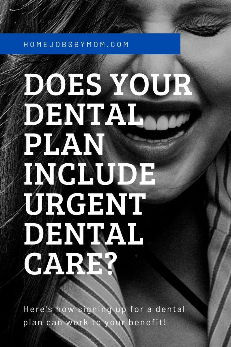 Does your dental plan include urgent dental care in 2020