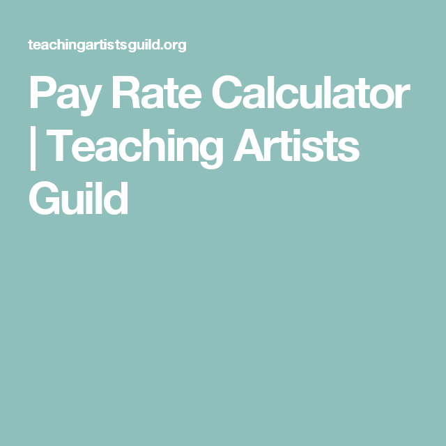 Pay Rate Calculator Calculator Teaching Paying