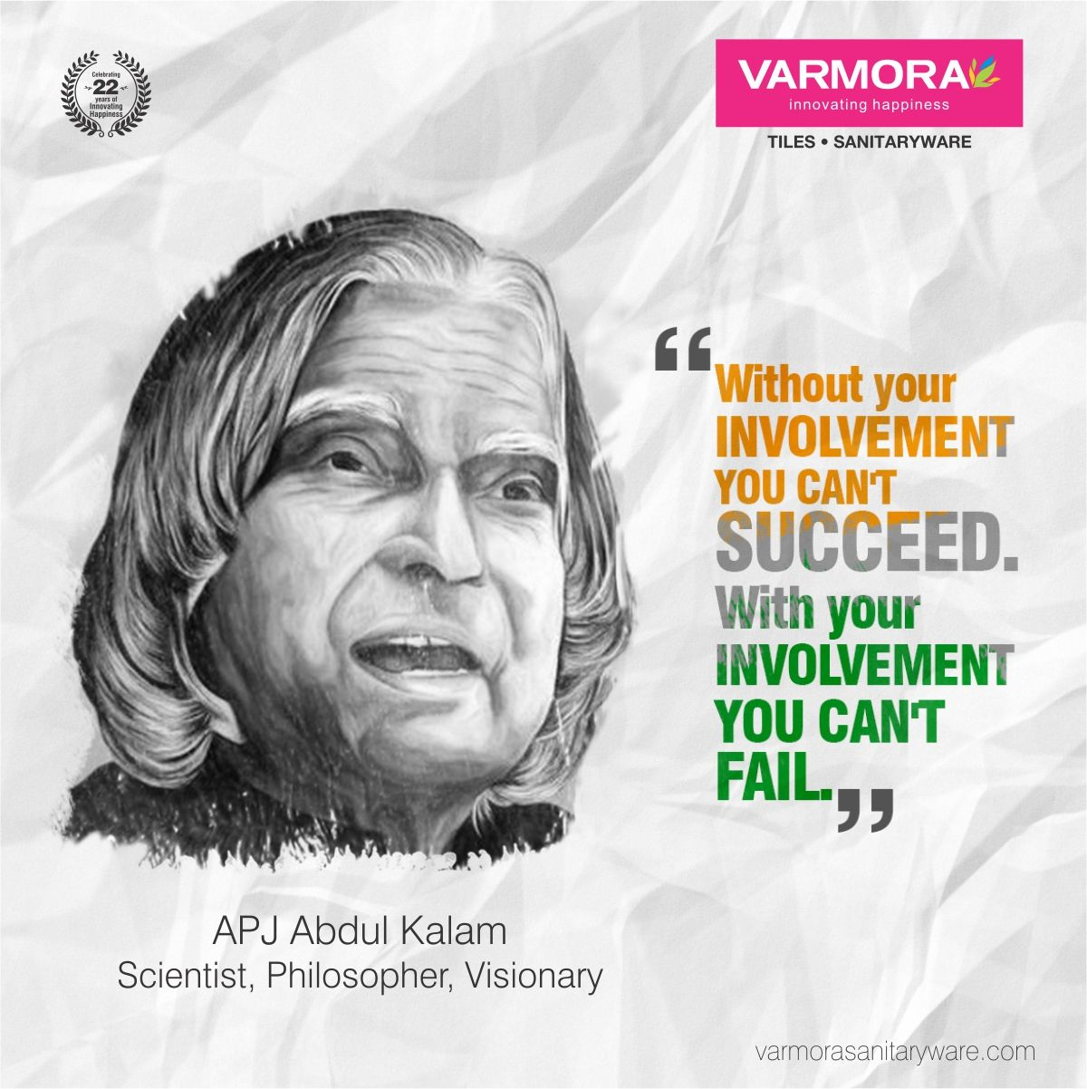 Without Your Involvement You Can T Succeed With Your Involvement You Can T Fail Apj Abdul Kalam Abdulkalam Happy October Quotes Abdul Kalam Kalam Quotes