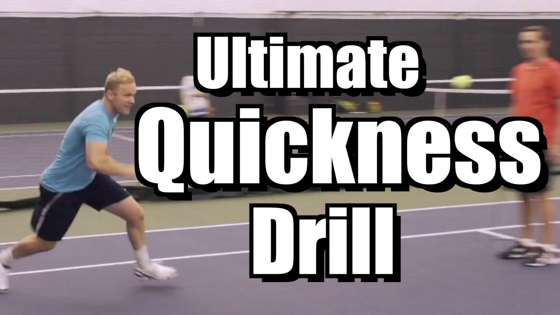 Ultimate Quickness Drill Tennis Lessons and Instruction