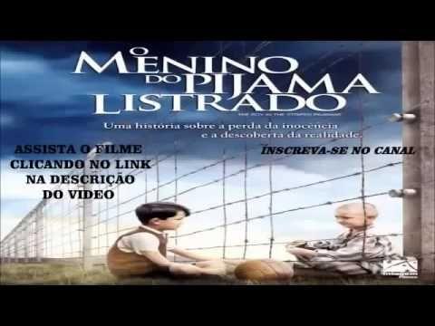 Filme O Menino Do Pijama Listrado Hd Filmes O Menino Do Pijama
