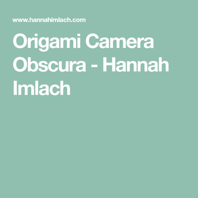 RC Lens Origami Camera Obscura