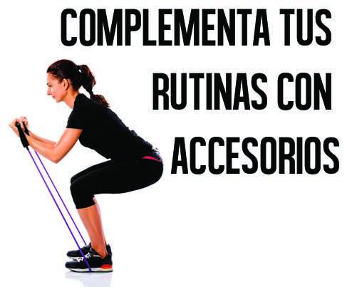 Complementa tus rutinas con accesorios y diferentes ejercicios.
