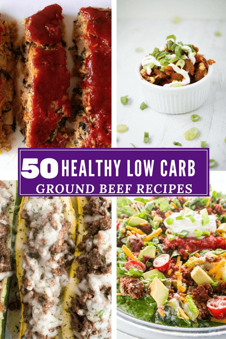50 Ground Beef Recipes Low Carb And Healthy Recipe Roundup Healthy Beef Recipes Ground Beef Recipes Beef Recipe Low Carb