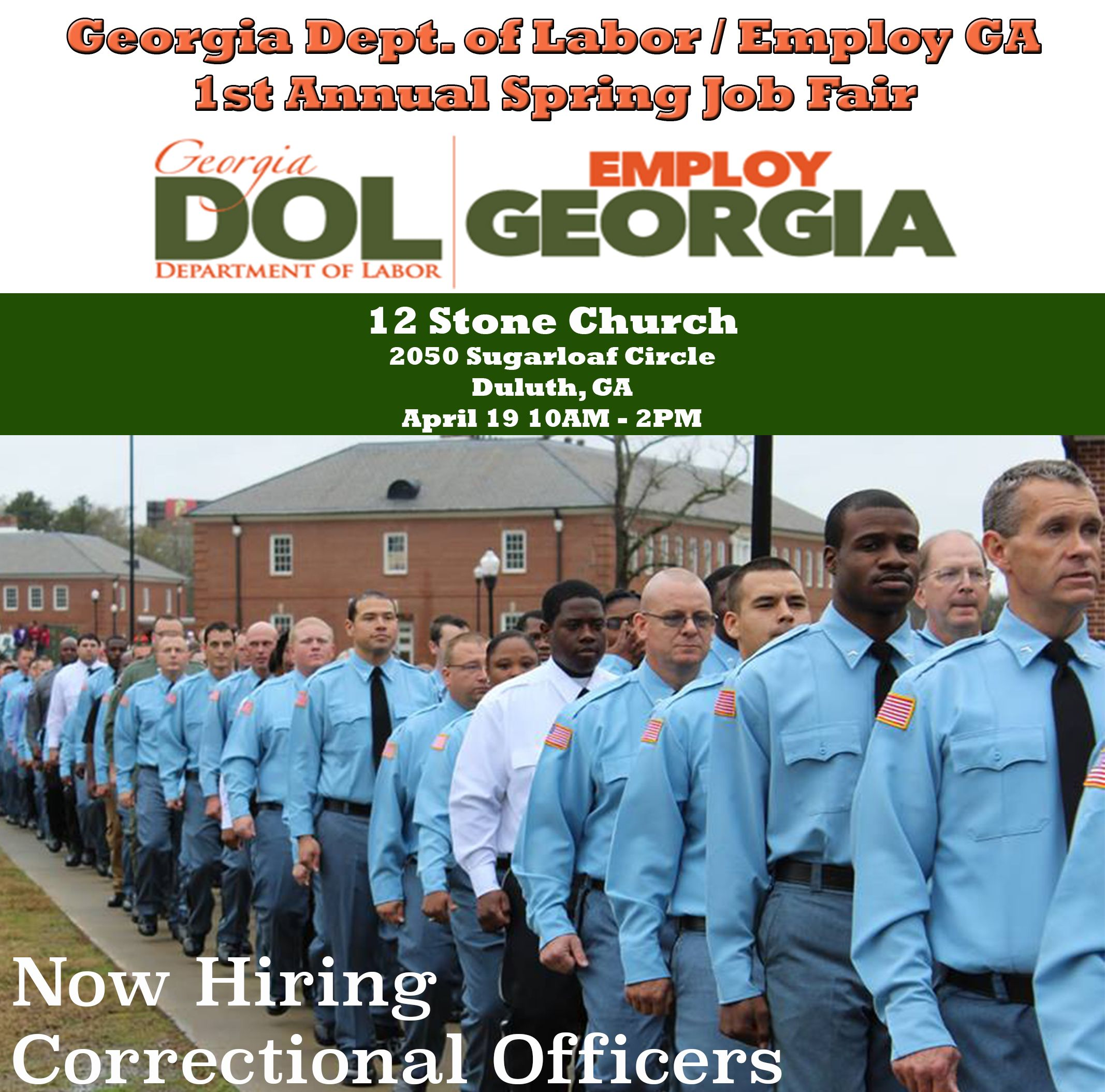 hiring correctional officers we will be at 12 stone church in duluth ga april 19 for georgia. Black Bedroom Furniture Sets. Home Design Ideas