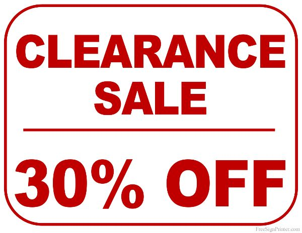 Printable 30 Percent Off Clearance Sale Sign With Images