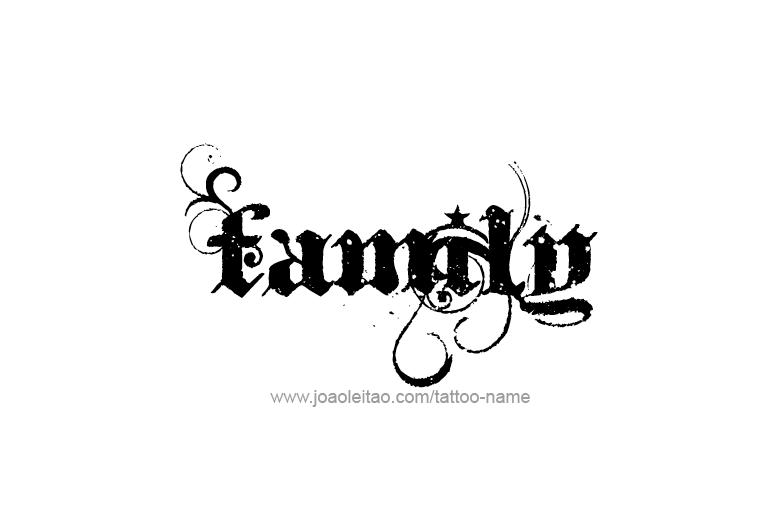 Word Family Tattoos Designs Family Name Tattoo Designs Tattoos Family Tattoos Family Tattoo Designs Name Tattoo Designs