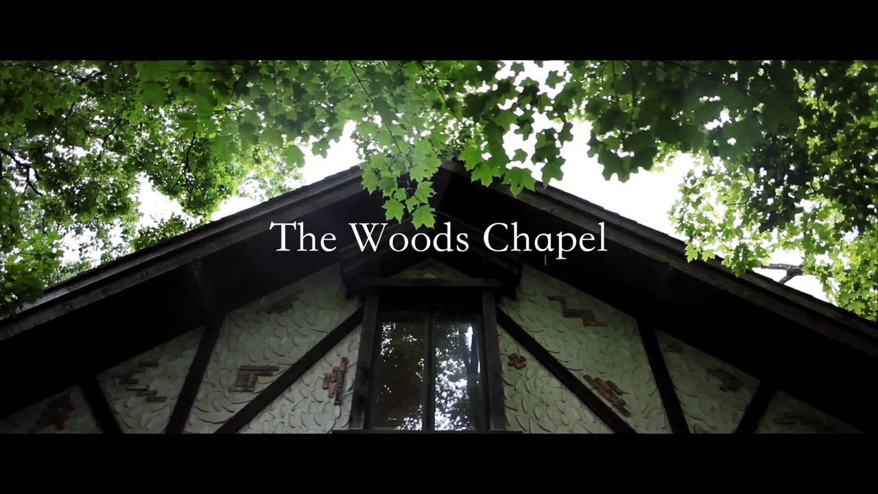 The Woods Chapel Film By Better Together Cinematography Rustic