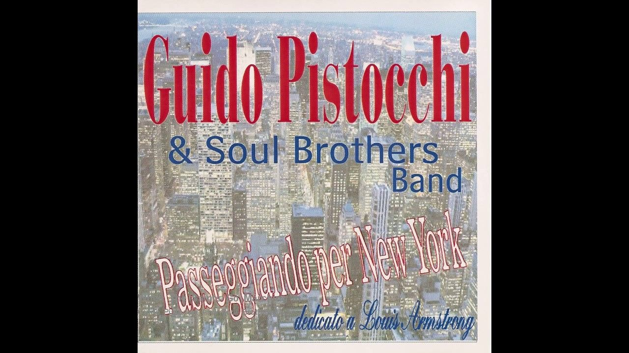 Guido Pistocchi And Soul Brothers - When The Saints Go Marching In (jazz...