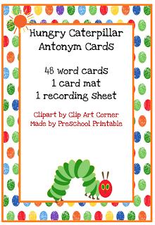 Preschool Printables: Hungry Caterpillar Antonym Cards