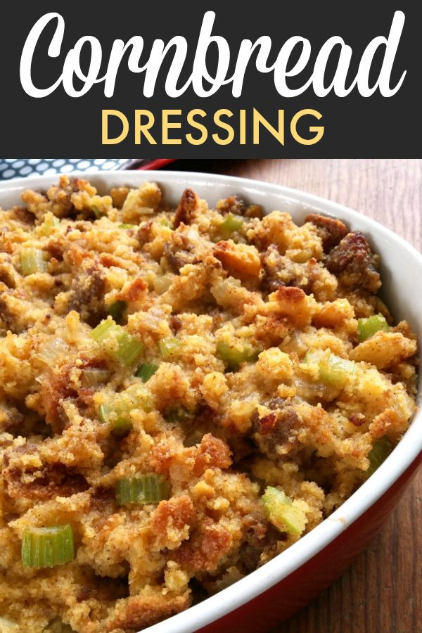 Southern Cornbread Dressing with Sausage #cornbreaddressing