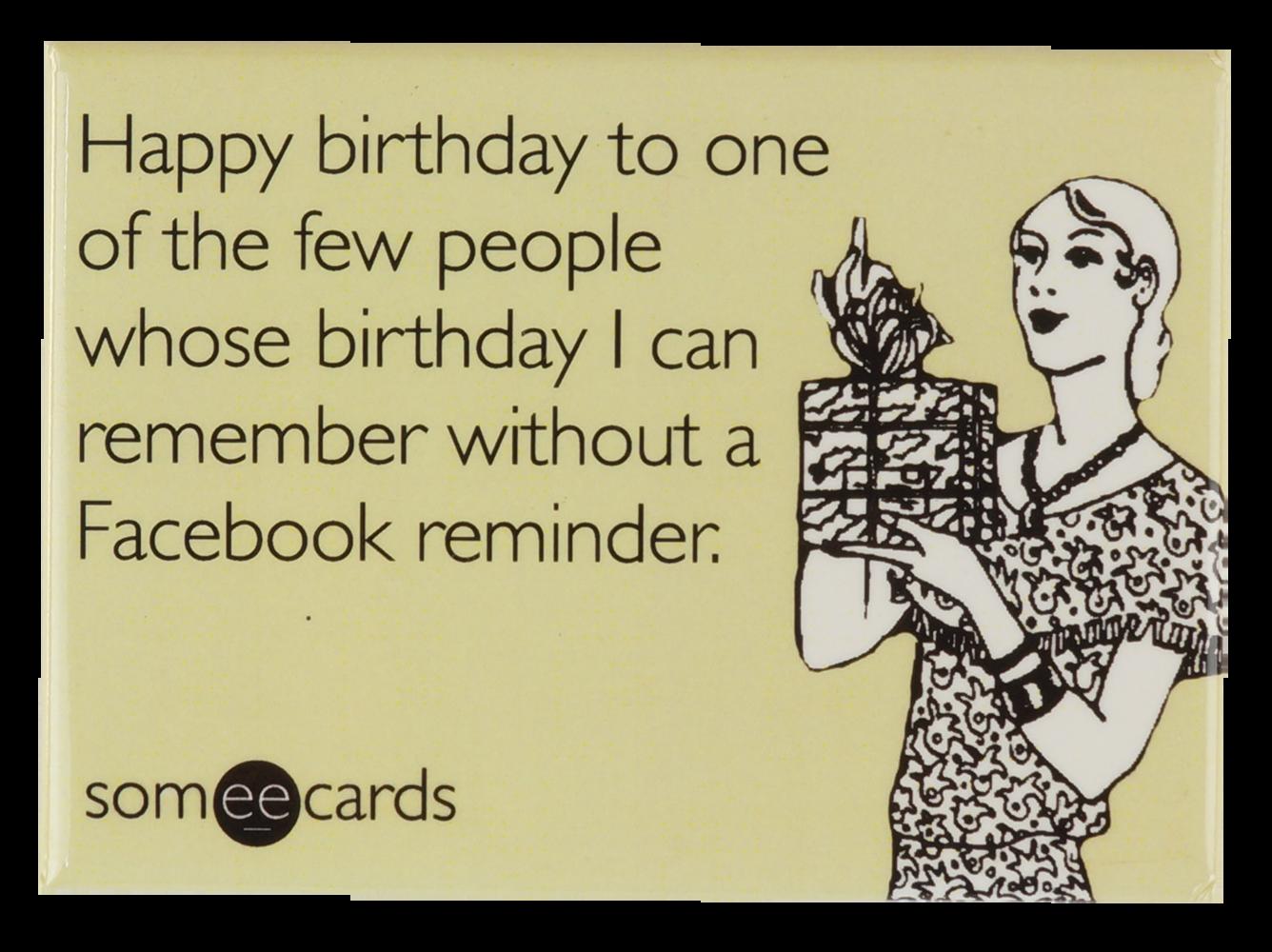 Happy Birthday Someecards