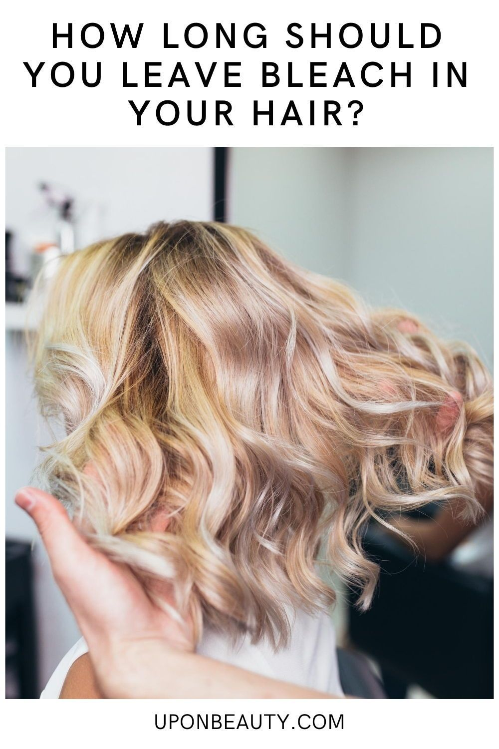 How Long Should You Leave Bleach In Your Hair Up On Beauty In 2020 Bouncy Hair Hair System Hair