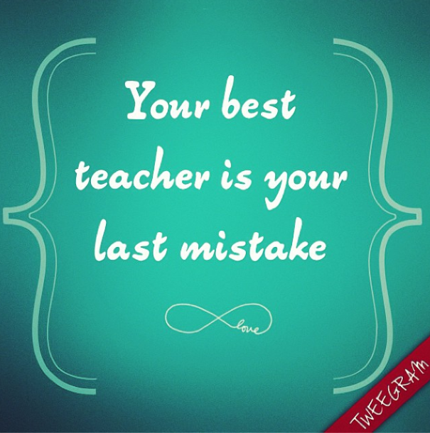 Your best teacher is your #mistake. Try now #tweegram for your #motivational #quotes >> https://itunes.apple.com/us/app/tweegram-text-message-quotes/id442452787?mt=8