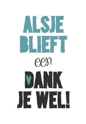 bedankt spreuken Bedankt   Morgensterkaarten | Leuke teksten   Quotes, Dutch quotes  bedankt spreuken