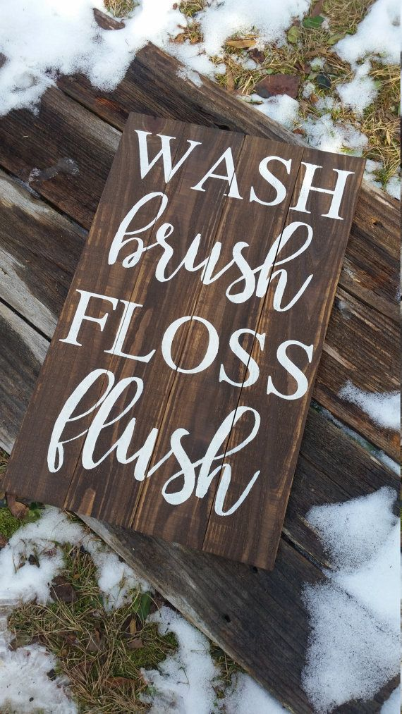 Wash Brush Floss Flush wooden sign//Bathroom by ReBornFurnishings