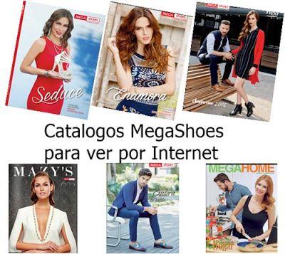 1e7ba5afeab Megashoes Catalogos 2016 otoño invierno. Ediciones completas para ver por  internet. Checa aqui  Mega Moda