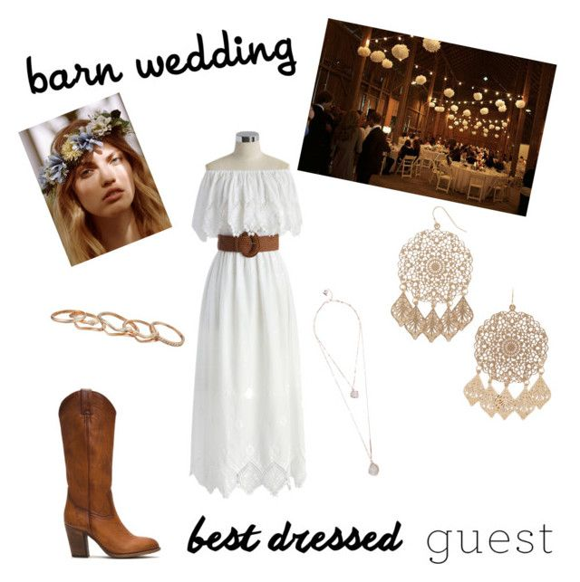 """""""Barn Wedding"""" by greerflower ❤ liked on Polyvore featuring Frye, Free People, Chicwish, Forever 21, GUESS, Kendra Scott, bestdressedguest and barnwedding"""