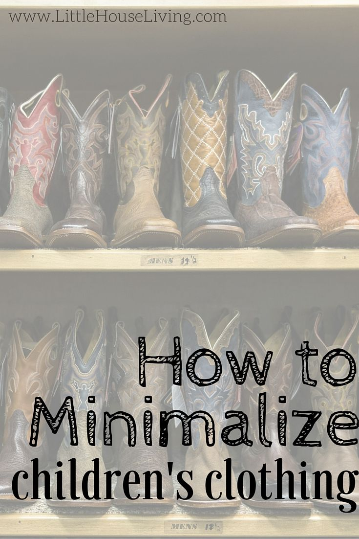 How to clean up, clean out, and minimalize your children's clothing.