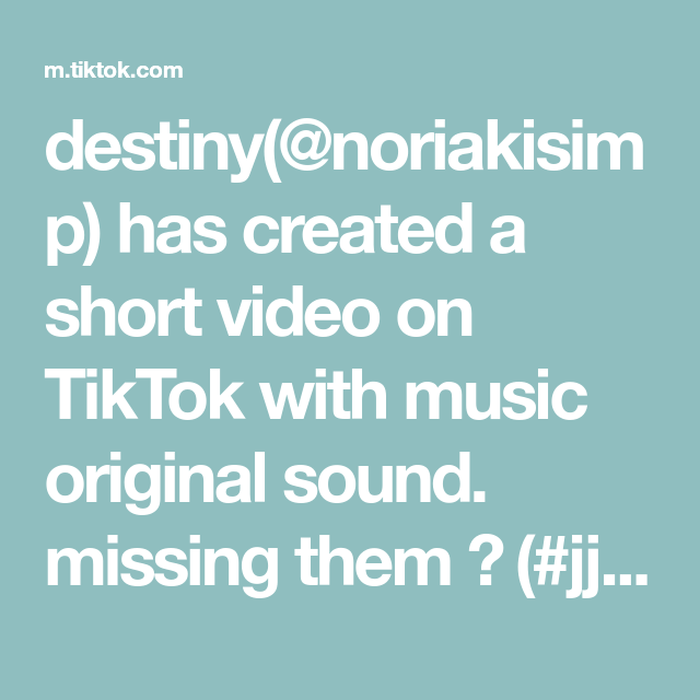 Destiny Noriakisimp Has Created A Short Video On Tiktok With Music Original Sound Missing Them Jjba Anime Manga In 2020 Do I Wanna Know Music Do Love Me Like