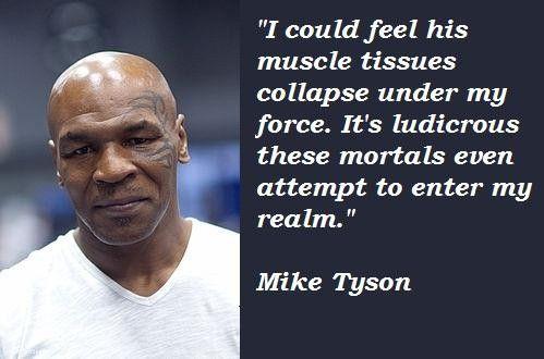 Mike Tyson Quotes Miketysonquoteonmasturbationmotivational  Sports Junkie