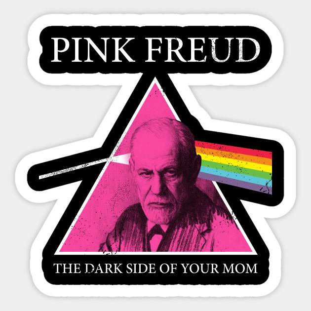 Pink Freud Dark Side Of Your Mom Sigmund Freud Sticker Teepublic Freud Sigmund Freud Psychology Wallpaper