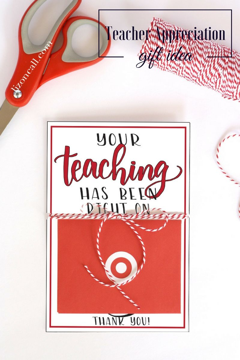 Teachers Love Handmade Gifts From Their Students But Appreciate Gift Cards Too Give A Little Something Extra This Year With Free Teacher