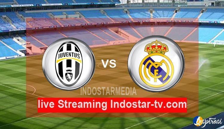 Nonton Streaming Bola Final Liga Champions Juventus Vs Real Madrid Juventus Real Madrid Madrid