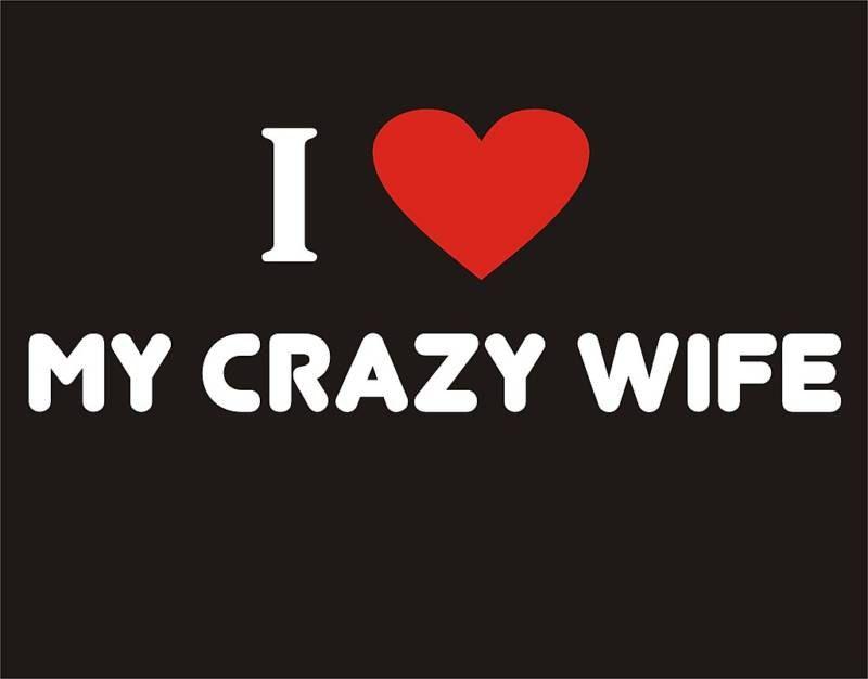 NEW Custom Screen Printed Tshirt  I Heart Love My Crazy Wife Funny Humor S - 3XL. $14.99, via Etsy.