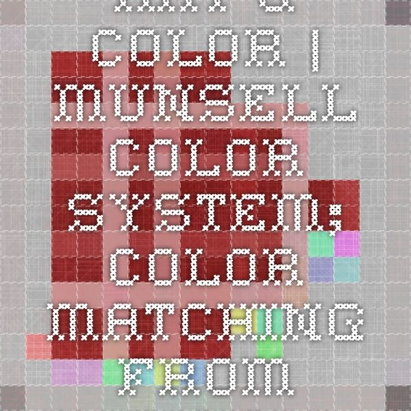 Art & Color   Munsell Color System; Color Matching from Munsell Color Company