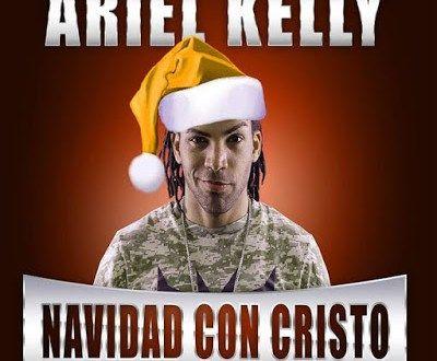 Ariel Kelly – Navidad Con Cristo 2016