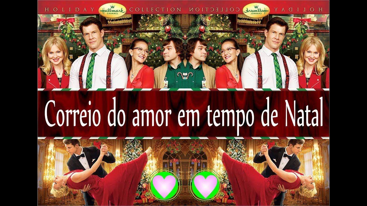Filme Correio Do Amor Em Tempo De Natal Legendado Hallmark