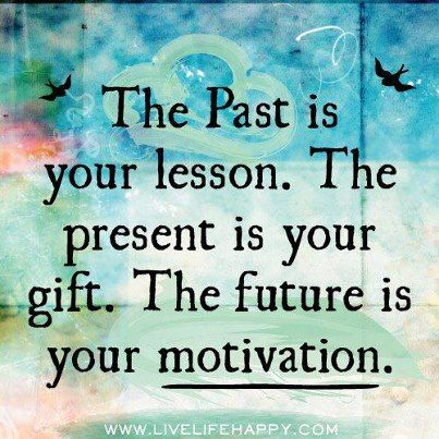 The past is your lesson...
