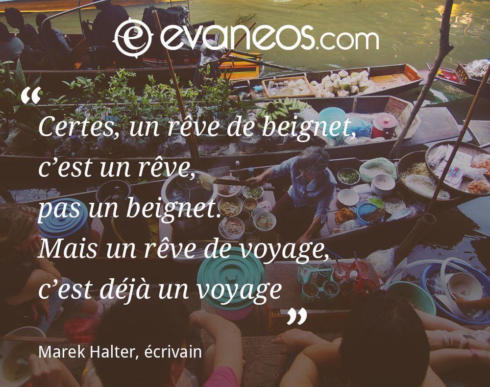 #inspiration #voyage #Evaneos #rêve #beignet #citation #écrivain #marché #Asie