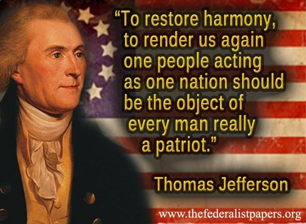 Thomas Jefferson Quote U2013 The Object Of Every Man Really A Patriot